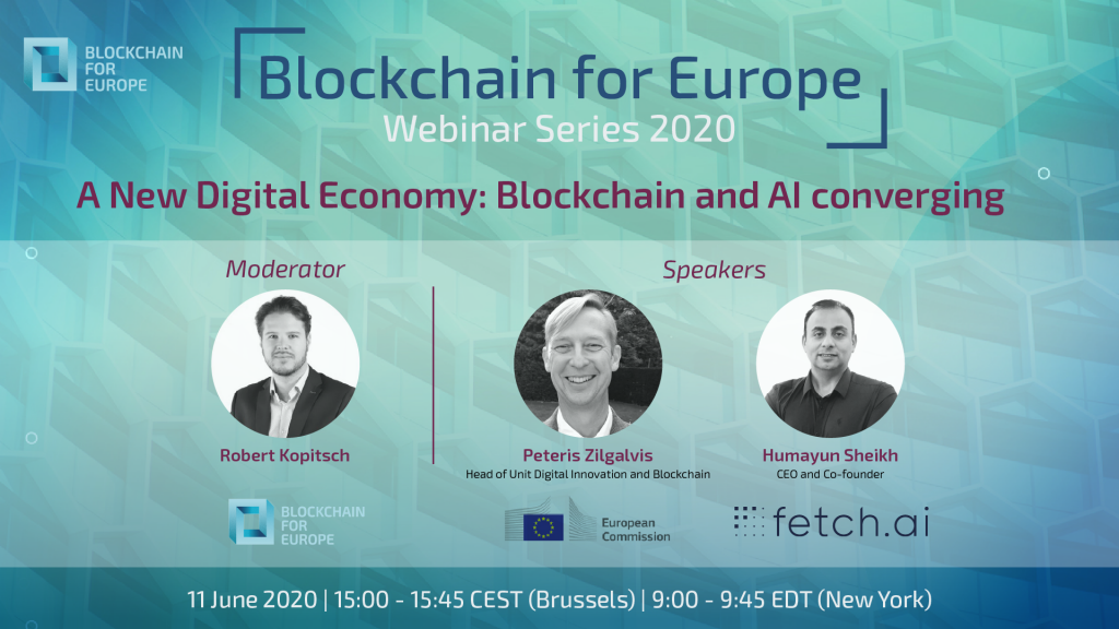 Webinar Series 2020 – A New Digital Economy: Blockchain and AI converging
